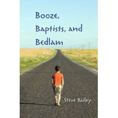 Booze, Baptists, and Bedlam